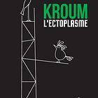 Kroum l'ectoplasme