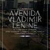 Accueil de « Avenida Vladimir Lénine »
