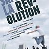 Accueil de « Samedi, la révolution »