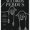 Accueil de « Accords perdus »