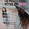 Accueil de « La Petite fille vêtue de rose »