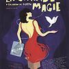 Accueil de « La Grande Magie »