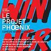 Le Projet Phoenix
