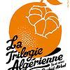 La Trilogie Algérienne
