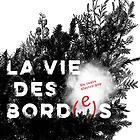 La Vie des bord(e)s