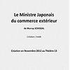 Le Ministre japonais du commerce extérieur