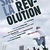Samedi, la révolution