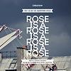 Accueil de « Rose is a rose is a rose is a rose »