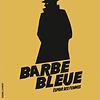 Image de spectacle Barbe-Bleue, l'espoir des femmes