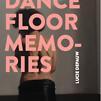 Accueil de « Dancefloor memories »