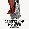 Image de spectacle Confessions d'un violon