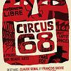 Accueil de « Circus '68 »