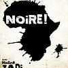 Noire !
