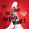 Accueil de « Qui a peur de Virginia Woolf ? »