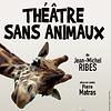 Image de spectacle Théâtre sans animaux