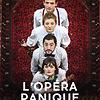 L'Opéra Panique
