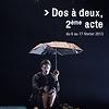 Dos à deux, 2ème acte