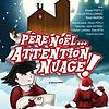 Père Noël... attention nuage !