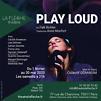 Accueil de « Play Loud »