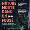 Accueil de « Nature morte dans un fossé »