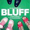 Accueil de « Bluff »