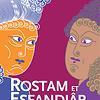 Image de spectacle Rostam et Esfandiâr
