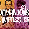 Accueil de « Demandons l'impossible »