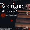 Accueil de « Rodrigue, as-tu du cœur ? »