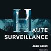 Accueil de « Haute Surveillance »