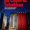 Au Cabaret Tchekhov