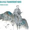 Accueil de « B.A.B.A.R (Le Transparent noir) »