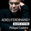 Accueil de « Adieu Ferdinand ! »