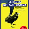 Image de spectacle Le Blues de Jean Lhomme