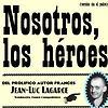 Nosotros, los héroes (versión sin el padre)