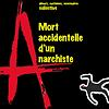 Mort accidentelle d'un anarchiste