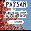 Accueil de « Le Paysan de Paris »