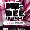 Accueil de « Médée, poème enragé »