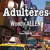 Accueil de « Adultères »
