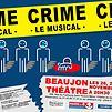 Accueil de « Crime, le Musical »