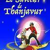 Accueil de « Le Savetier de Thanjavur »