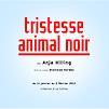 Accueil de « Tristesse animal noir »