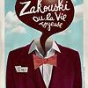 Zakouski ou la vie joyeuse