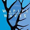 Wapiti waves