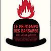 Accueil de « Le Printemps des barbares »