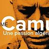 Image de spectacle L'Enigme Camus : une passion algérienne