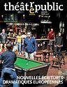 Théâtre/Public n° 223 - Nouvelles écritures dramatiques européennes