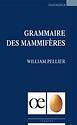 Couverture de Grammaire des mammifères