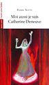 Moi aussi je suis Catherine Deneuve