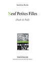 Neuf Petites Filles (Push & pull)