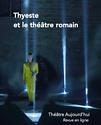 Couverture de Thyeste et le théâtre romain